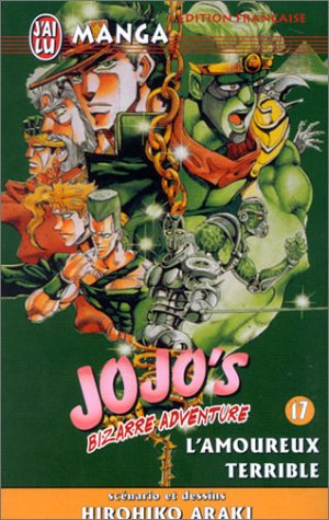 Jojo's Bizarre Adventure, tome 17: L'Amoureux terrible (9782290328309) by Hirohiko Araki