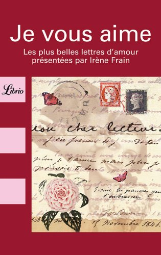 9782290328682: Je vous aime. : Les plus belles lettres d'amour