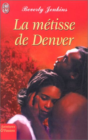 9782290329085: La Métisse de Denver (French Edition)