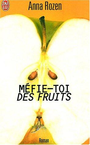 9782290329672: Méfie-toi des fruits