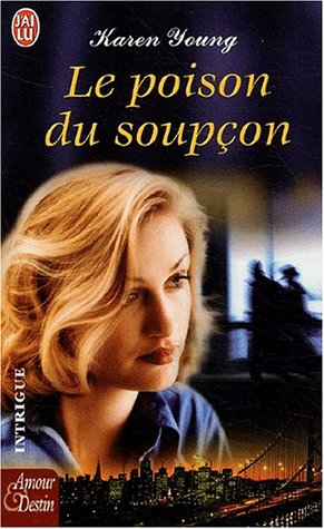 Le Poison du soup?on: Karen Young