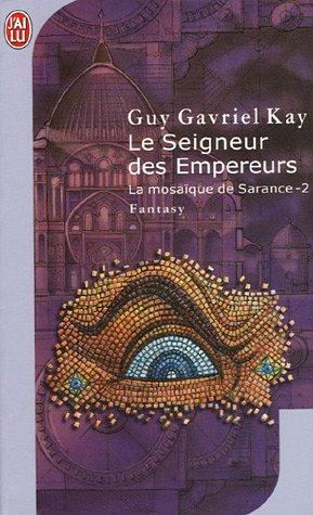 9782290330616: La Mosaique De Sarance 2/Le Seigneur DES Empereurs (French Edition)