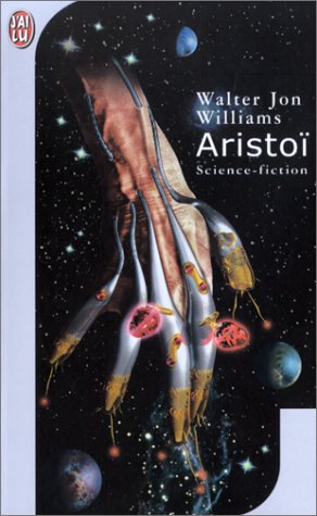 Aristoï (229033135X) by Williams, Walter Jon; Brèque, Jean-Daniel