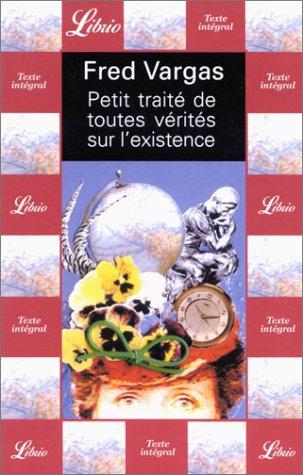 9782290331569: Petit traite de toutes verites sur l'existence (Librio)