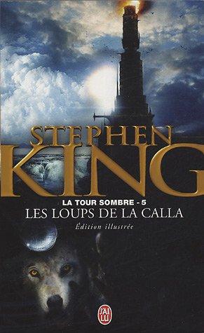9782290332481: La Tour sombre, tome 5 : Les loups de la calla