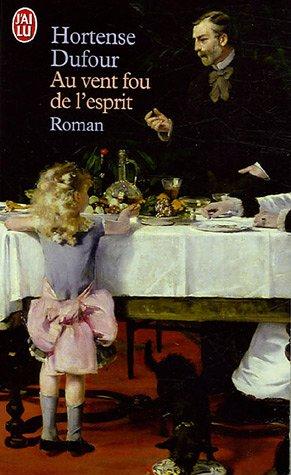 9782290333433: Au Vent Fou De L'Esprit (French Edition)