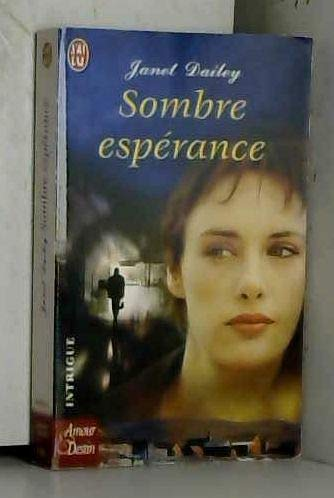 Sombre espérance (2290333794) by Janet Dailey
