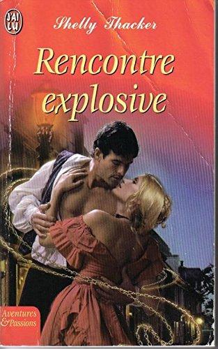 9782290333990: Rencontre Explosive