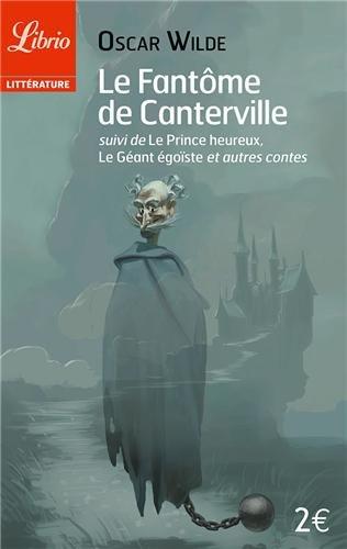 """9782290334027: Le Fantôme de Canterville, suivi de """"Le Prince heureux - Le Géant Egoïste et autres contes"""""""