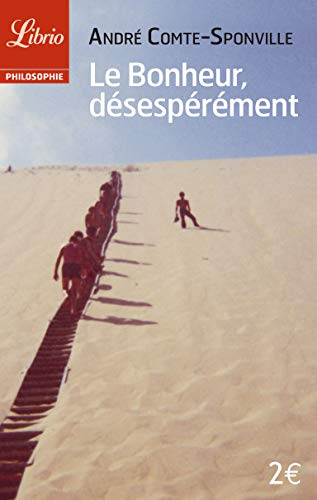 9782290334515: Le bonheur, désespérément