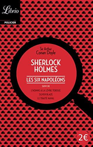 Les six napoleons (Librio Policier): Arthur Conan Doyle