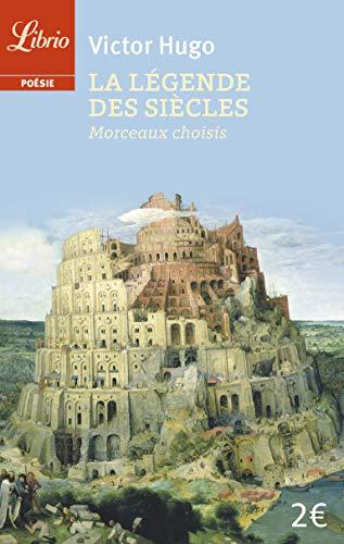 9782290334713: La légende des siecles (Librio)