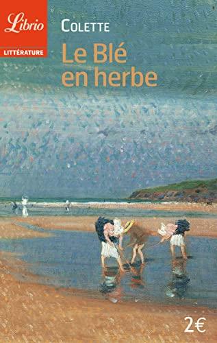 9782290334737: Le ble en herbe (Librio)