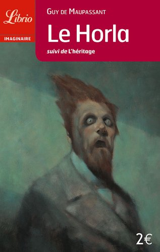 9782290334775: Le Horla, Suivi de L'Heritage (Librio imaginaire)