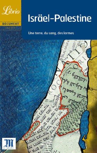 9782290334843: Israël-Palestine : Une terre, du sang, des larmes