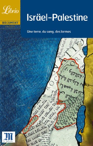 9782290334843: Israel-Palestine: Une terre, du sang, des larmes