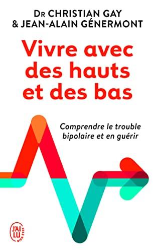 9782290335086: Vivre avec des hauts et des bas (French Edition)