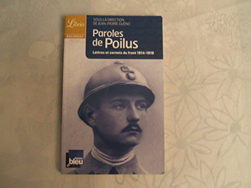 9782290335345: Paroles de Poilus : Lettres et carnets du front, 1914-1918