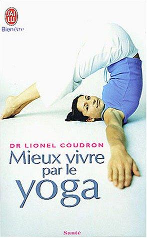 9782290336632: Mieux vivre par le yoga
