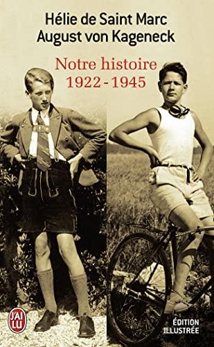9782290336861: Notre histoire (1922-1945) (J'ai lu R�cit)