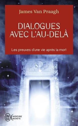 9782290336885: Dialogues avec l'au-delà - Les preuves d'une vie après la mort