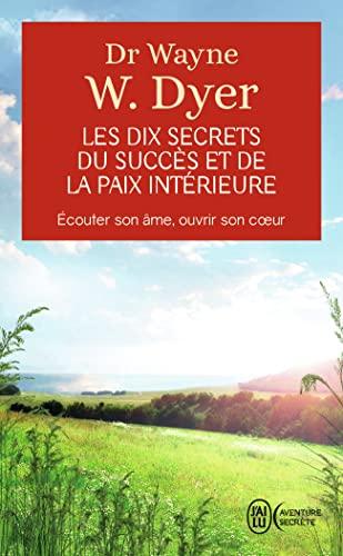 9782290337042: Les dix secrets du succès et de la paix intérieure
