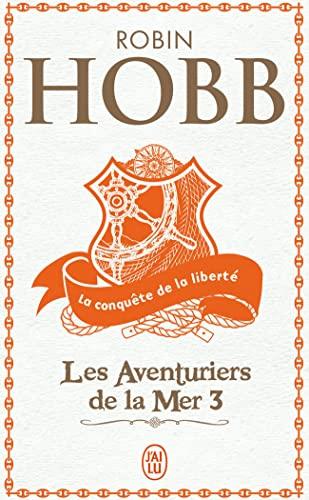 Les Aventuriers de la mer, Tome 3: Robin Hobb