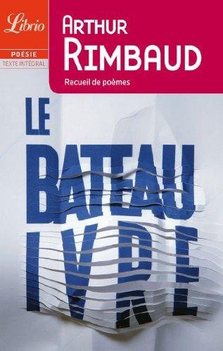 Le Bateau ivre et autre poèmes: Rimbaud, Arthur