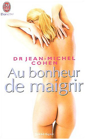 9782290337394: Au Bonheur De Maigrir (French Edition)