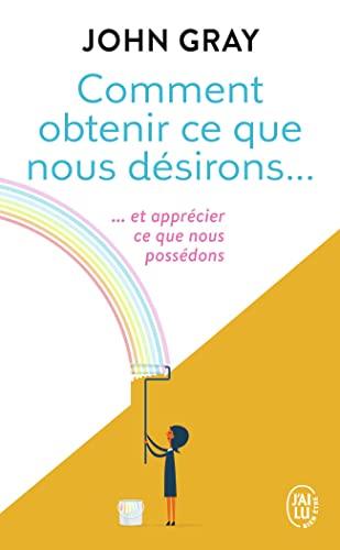 9782290337523: Comment Obtenir Desirons (Bien Etre) (French Edition)