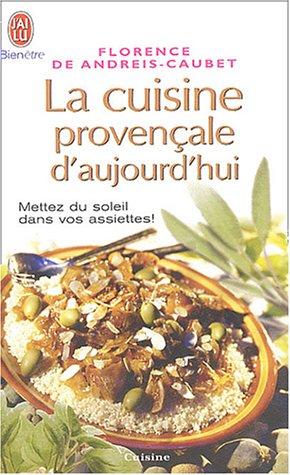 9782290337547: la cuisine provencale d'aujourd'hui