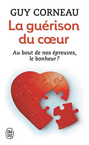 9782290337691: La guérison du coeur (French Edition)