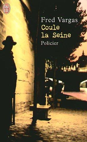 9782290337974: Coule la Seine.