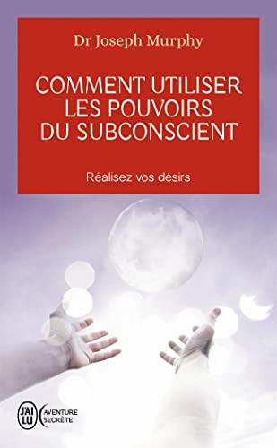 9782290338025: Comment utiliser les pouvoirs du subconscient