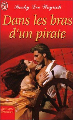 9782290338100: Dans les Bras d'un Pirate