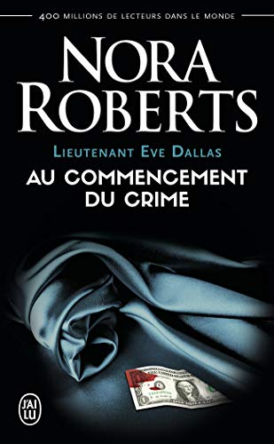 9782290338377: Lieutenant Eve Dallas, Tome 1 (French Edition)