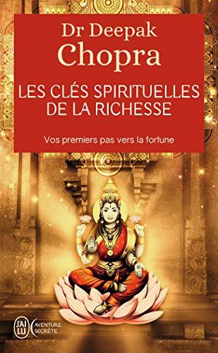 9782290338872: Les clés spirituelles de la richesse - Vos premiers pas vers la fortune