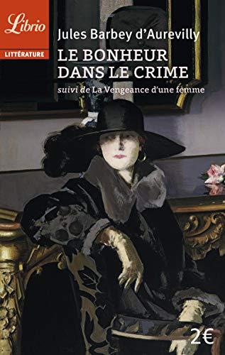 9782290339831: Le Bonheur dans le crime suivi de La Vengeance d'une femme (French Edition)