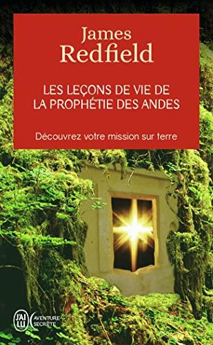 9782290339893: Les Lecons De Vie, De La Prophetie Des Andes (French Edition)