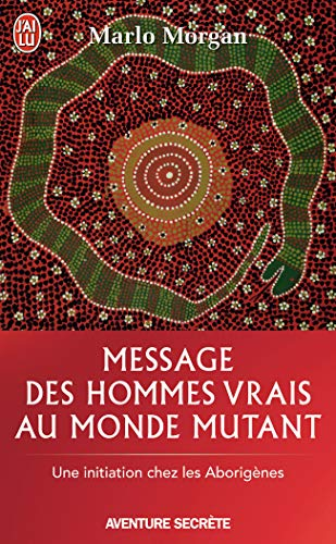 9782290339916: Message Des Hommes Vrais Au Monde Mutant (Aventure Secrete) (French Edition)
