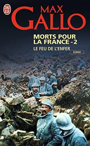 9782290340745: Morts pour la France : Tome 2 Le feu de l'enfer (1916-1917)