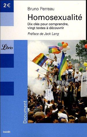 9782290341360: Homosexualité : Dix clés pour comprendre Vingt textes à découvrir (French Edition)