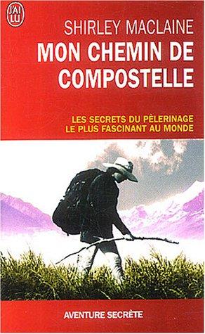 9782290341674: Mon chemin de Compostelle (French Edition)