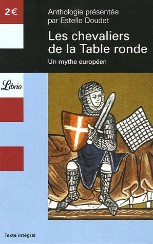 9782290341902: Les Chevaliers de la Table ronde : Un mythe europ�en