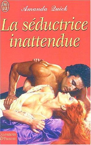 9782290342275: La séductrice inattendue (J'ai lu Aventures & Passions)