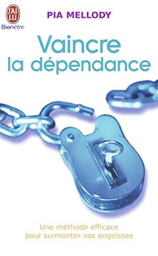 9782290342411: Vaincre la dépendance