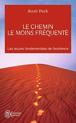 Le Chemin Le Moins Frequente (Aventure Secrete): Peck, Scott