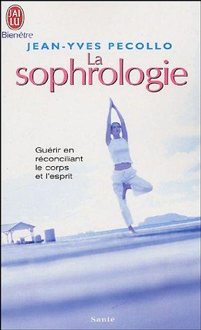 9782290342879: La sophrologie : Chemin vers la conscience