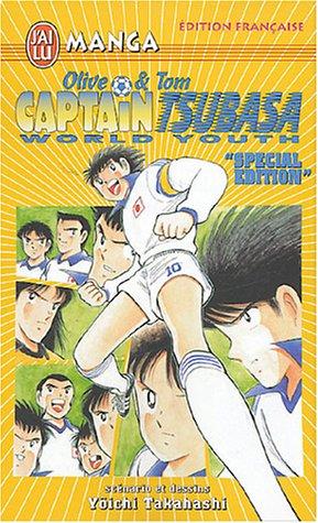 9782290342954: Captain Tsubasa World Youth : Edition spéciale