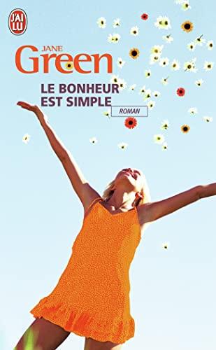 le bonheur est simple: Jane Green